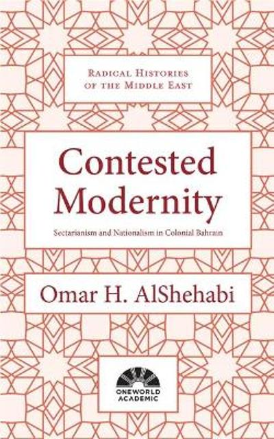 Contested Modernity - Omar H. AlShehabi