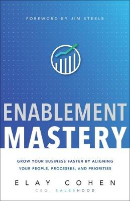 Enablement Mastery - Elay Cohen
