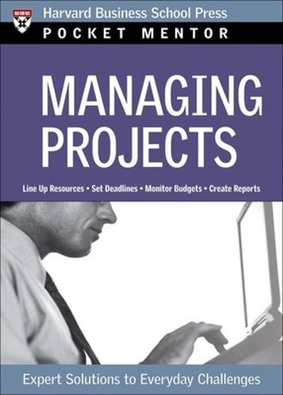 Managing Projects - Harvard Business School Press