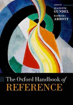 The Oxford Handbook of Reference - Jeanette Gundel