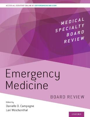 Emergency Medicine Board Review - Danielle Campagne