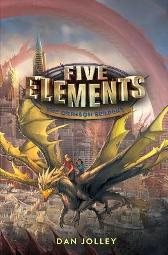Five Elements #3: The Crimson Serpent - Dan Jolley