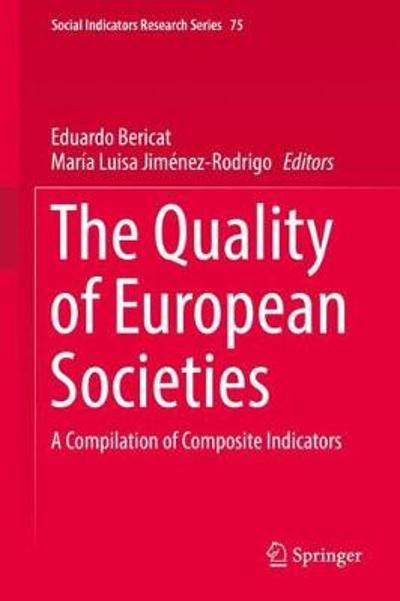 The Quality of European Societies - Eduardo Bericat