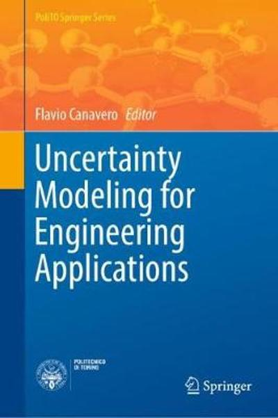 Uncertainty Modeling for Engineering Applications - Flavio Canavero