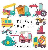 Things That Go! - Adam Harris Young Dreamers Press