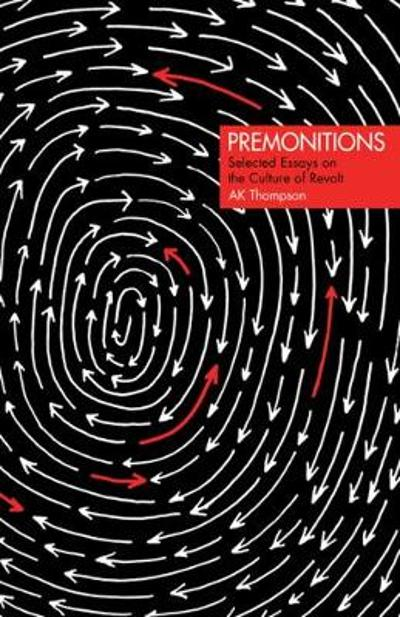 Premonitions - A. K. Thompson