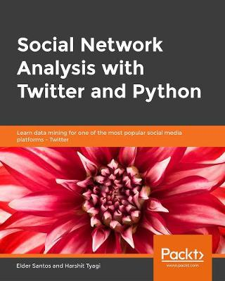 Social Network Analysis with Twitter and Python - Harshit Tyagi