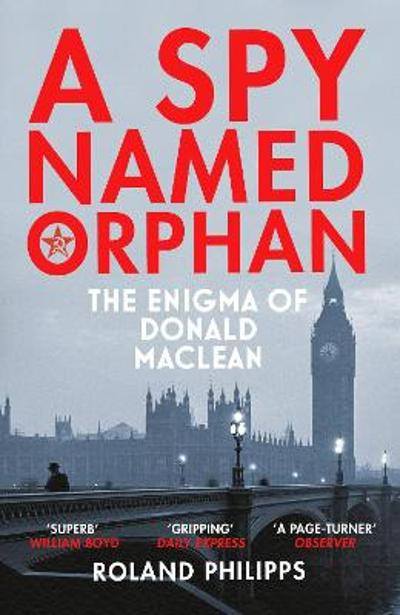 A Spy Named Orphan - Roland Philipps