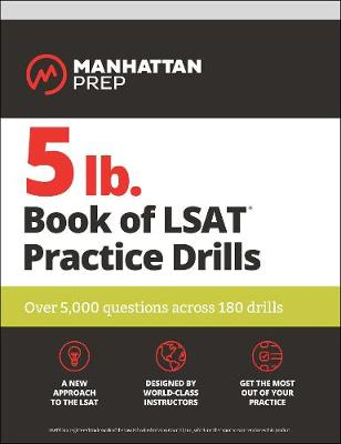 5 lb. Book of LSAT Practice Drills - Manhattan Prep