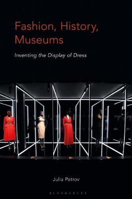 Fashion, History, Museums - Julia Petrov