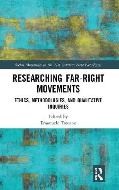 Researching Far-Right Movements - Emanuele Toscano