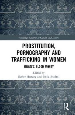 Prostitution, Pornography and Trafficking in Women - Esther Hertzog