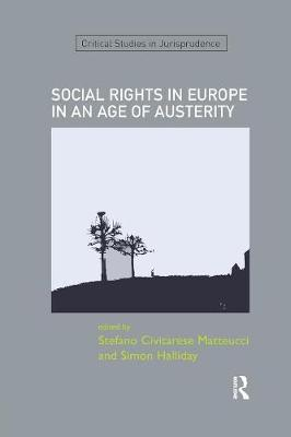 SOCIAL RIGHTS IN EUROPE IN AN AGE OF AUSTERITY - Stefano Civitarese Matteucci
