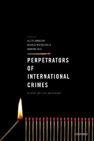 Perpetrators of International Crimes - Alette Smeulers