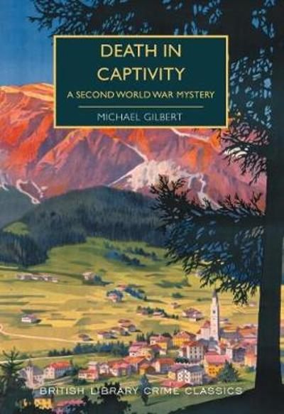 Death in Captivity - Michael Gilbert