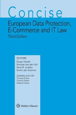 Concise European Data Protection, E-Commerce and IT Law - Serge Gijrath