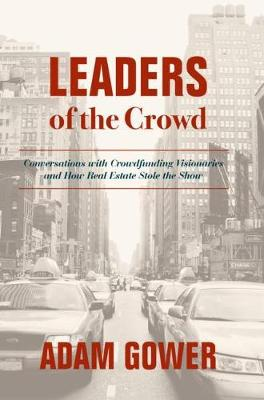 Leaders of the Crowd - Adam Gower