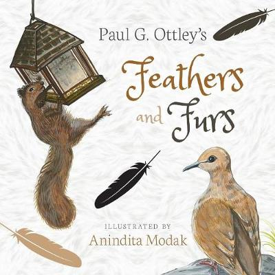 Feathers and Furs - Paul G. Ottley
