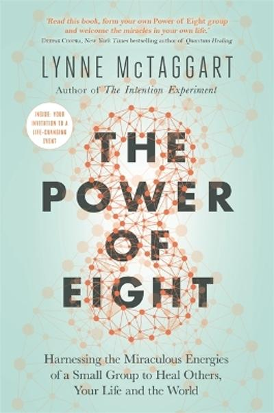 The Power of Eight - Lynne McTaggart