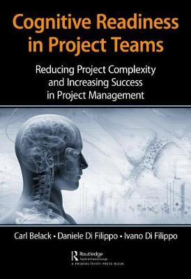Cognitive Readiness in Project Teams - Carl Belack