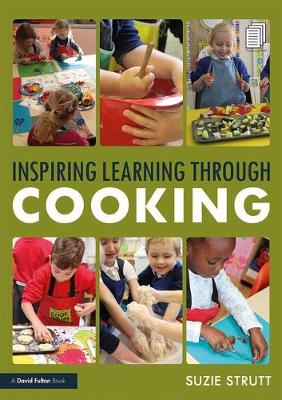 Inspiring Learning Through Cooking - Suzie Strutt