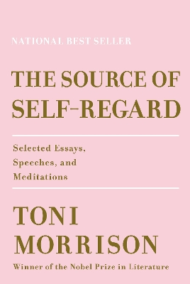 The Source of Self-Regard - Toni Morrison