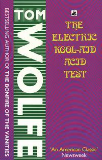 The Electric Kool-Aid Acid Test - 