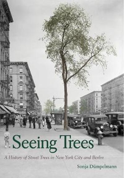 Seeing Trees - Sonja Dumpelmann