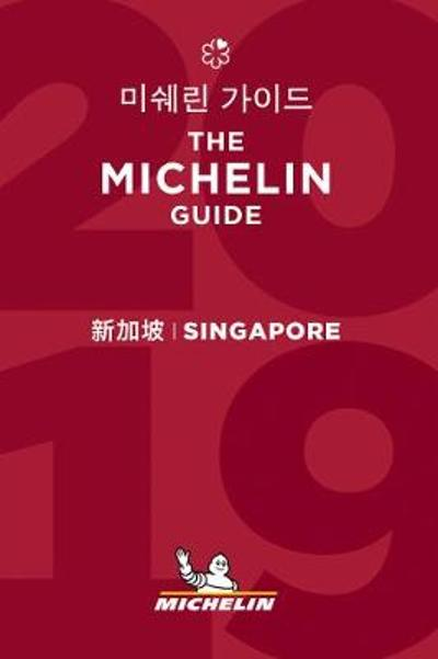 Singapore - The MICHELIN guide 2019 -