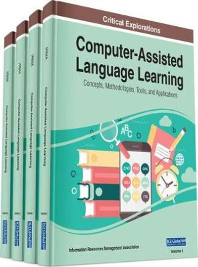 Computer-Assisted Language Learning - Information Resources Management Association
