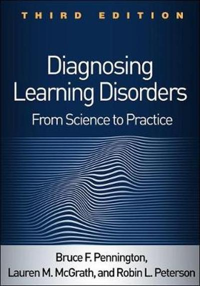 Diagnosing Learning Disorders, Third Edition - Bruce F. Pennington