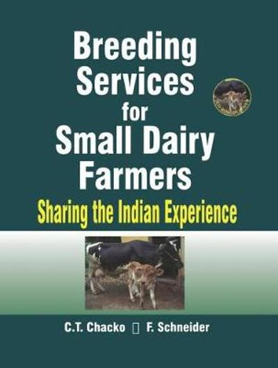 Breeding Services for Small Dairy Farmers - C T Chacko