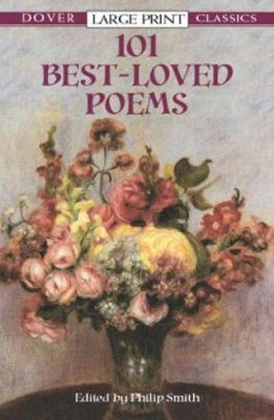 101 Best-Loved Poems - Philip Smith