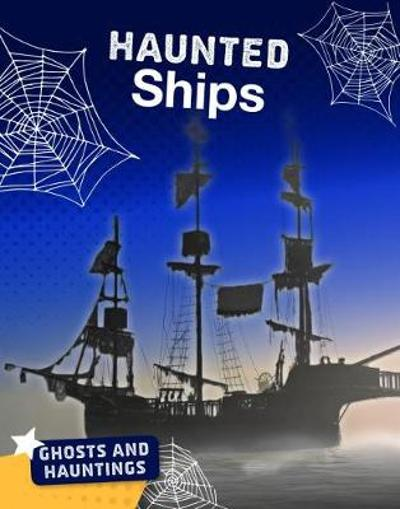 Haunted Ships - Tammy Gagne