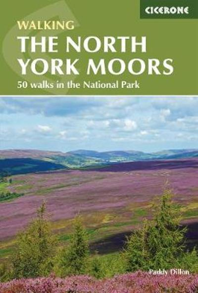 The North York Moors - Paddy Dillon