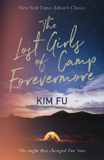 The Lost Girls of Camp Forevermore: Compelling campsite crime thriller - Kim Fu