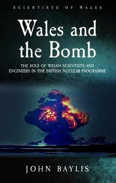 Wales and the Bomb - John Baylis