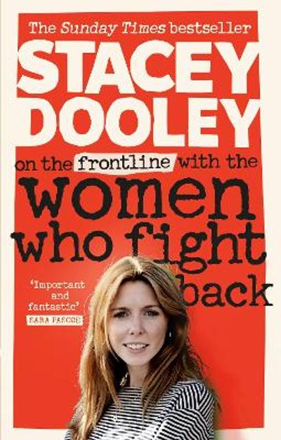 On the Front Line with the Women Who Fight Back - Stacey Dooley