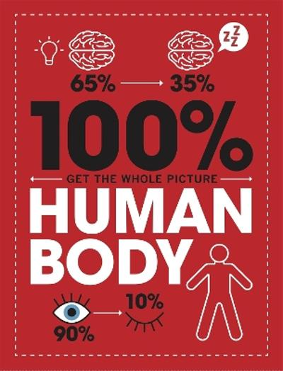 100% Get the Whole Picture: Human Body - Paul Mason