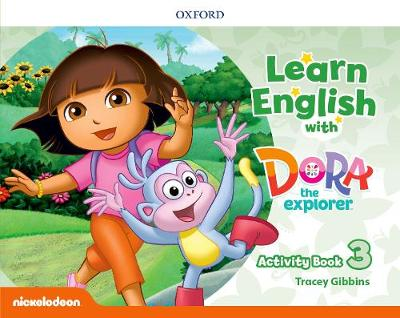 Learn English with Dora the Explorer: Level 3: Activity Book -