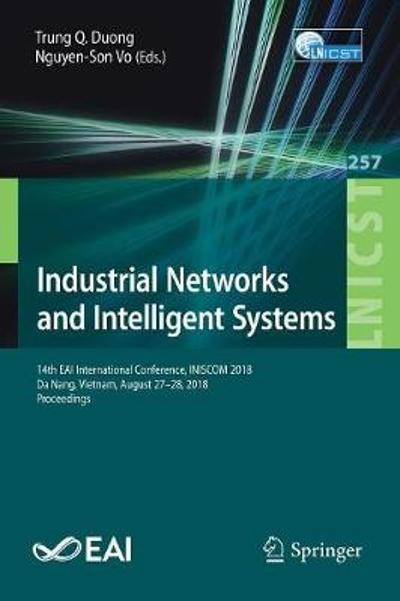 Industrial Networks and Intelligent Systems - Trung Q Duong