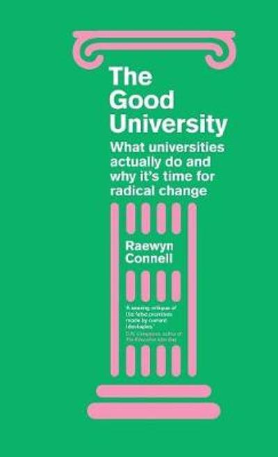 The Good University - Raewyn Connell