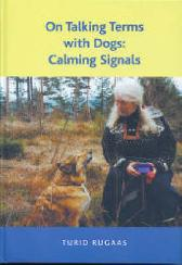 On Talking Terms with Dogs - Turid Rugaas Sheila Harper
