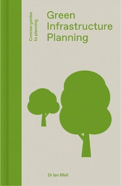 Green Infrastructure Planning - Ian Mell