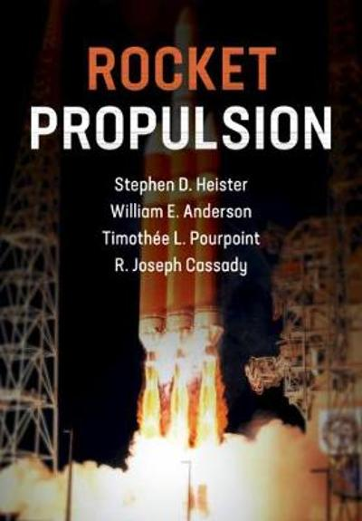 Rocket Propulsion - Stephen D. Heister