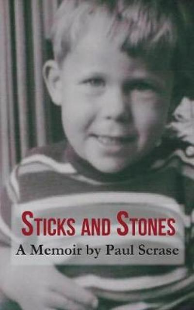 Sticks and Stones - Paul Scrase