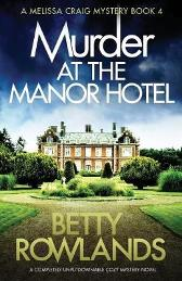 Murder at the Manor Hotel - Betty Rowlands
