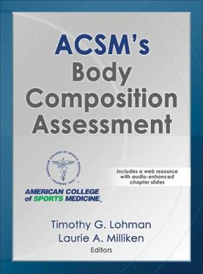 ACSM's Body Composition Assessment - Timothy Lohman