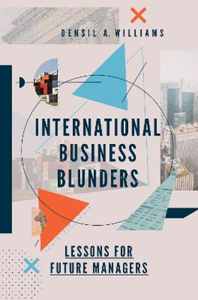 International Business Blunders - Densil A. Williams