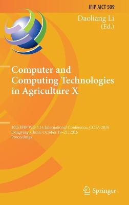 Computer and Computing Technologies in Agriculture X - Daoliang Li